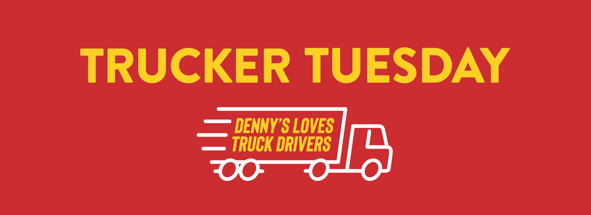 Trucker Tuesday – May 26 Is Our Final Trucker Tuesday!
