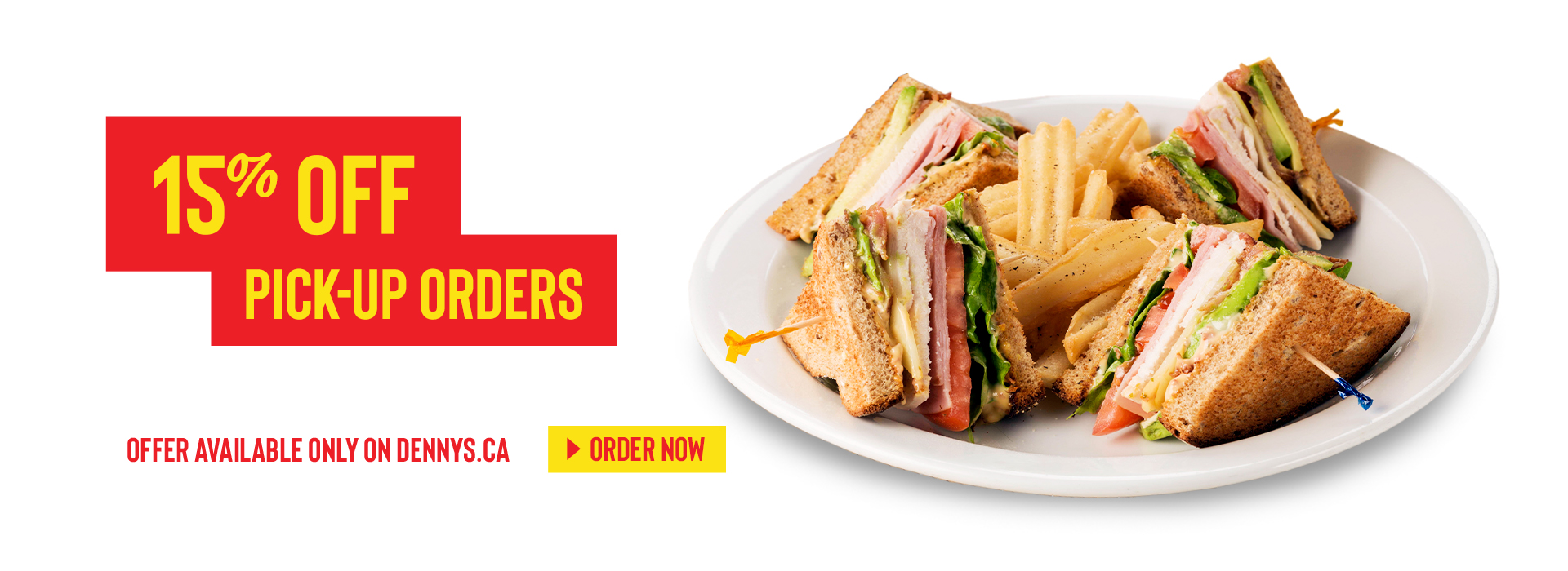 15% Off Food Pick-Up Orders When you Order on Dennys.ca