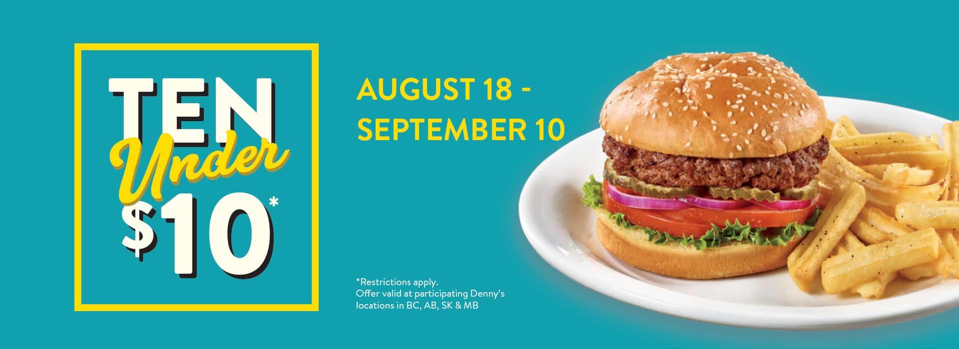 Ten Under $10 – Breakfast, Lunch & Dinner Favourites @ $5.99, $7.99 & $9.99